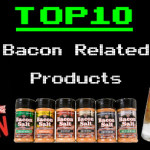 Top 10 Bacon Related Products