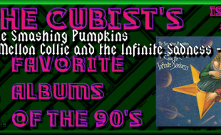 Issue #5: The Smashing Pumpkins – Mellon Collie and the Infinite Sadness