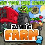 Zombie Farm 2 – iOS