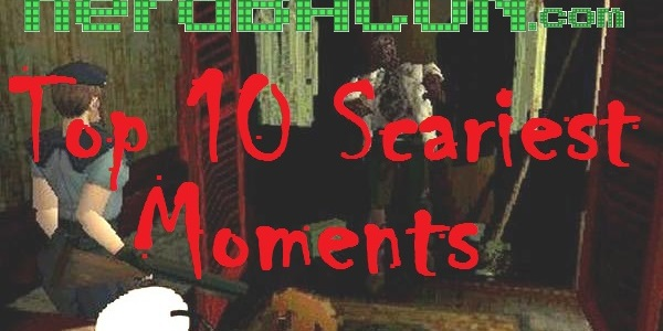 Top 10 Scary Game Moments