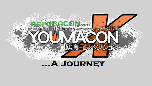 Youmacon 2014 – A Journey