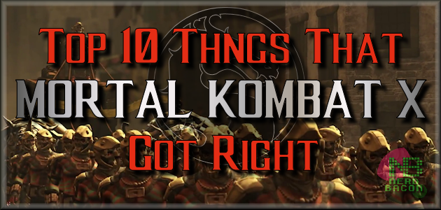 10 Things that Mortal Kombat X Did Right