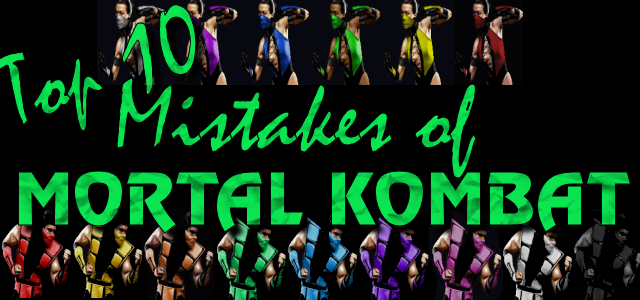 Top 10 Biggest Mistakes in Mortal Kombat History