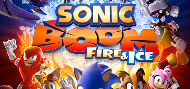 Boom! Sonic Returns in Sonic Boom: Fire and Ice for Nintendo 3DS