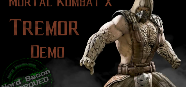 Tremor – Mortal Kombat X Video Demo