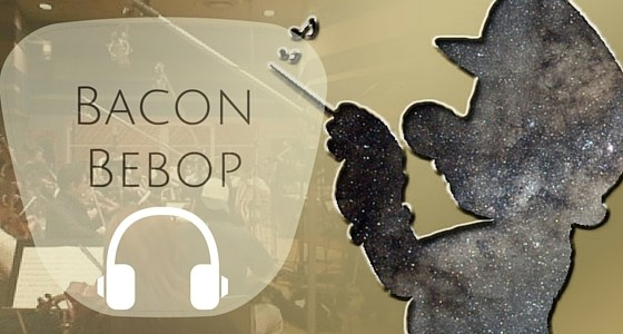 Bacon Bebop