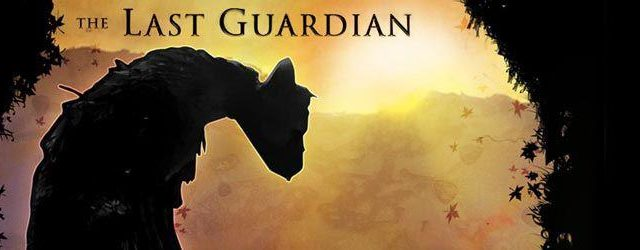 The last guardian release date