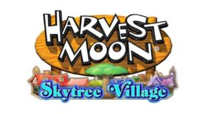 harvest-moon-skytree-village-e1464847276673