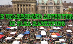 The Unabridged Adventures in Flea Marketing: Volume V
