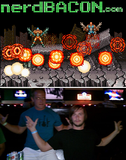 This is what happens when you play Contra III all day and then go to the bars later that night...
