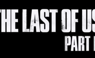The Last of Us Part II Revealed! – PSX2016