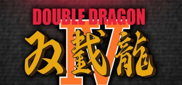 Double Dragon Is Back! – Double Dragon IV Coming In January