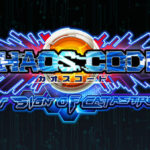 Chaos Code: New Sign of Catastrophe is out March 15th
