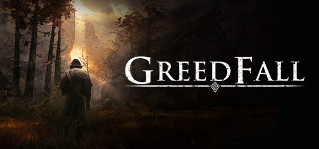 Spiders Reveals New RPG: GreedFall – Full Preview
