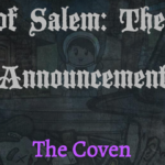 "Town of Salem ""The Coven"" Expansion Announced"