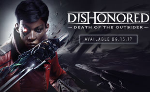 Dishonored: Death of the Outsider Revealed! – E3 2017