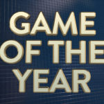 NerdBacon to host our own Game of the Year Awards Show!