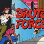 Brute Force – Arcade